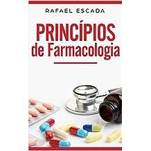 Princípios de Farmacologia (UniMed Livro 18)