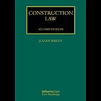 Construction Law (Construction Practice Series)