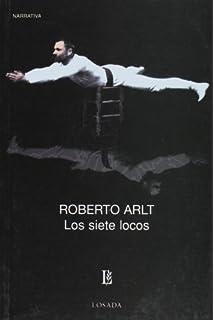Los siete locos (Spanish Edition)