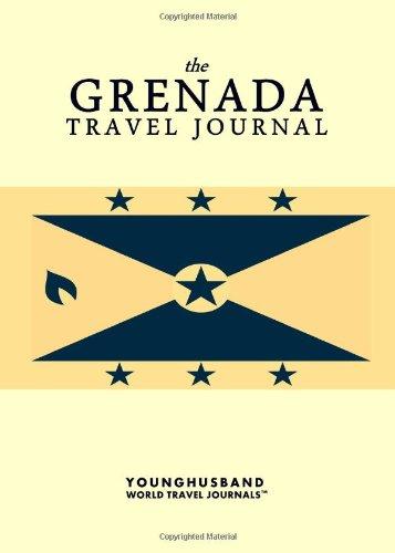 The Grenada Travel Journal Paperback – April 5, 2013 1484037499