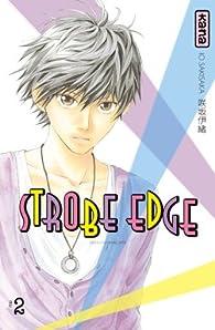 Strobe edge, tome 2  par Io Sakisaka