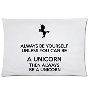 LarryToliver You deserve to have Plush cloth 20 X 30 inch pillowcase Unicorn Quotes Always Be Yourself Unless You Can Be A Unicorn (2) best pillow cases(two sides)