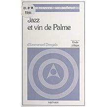 Jazz et vin de palme, de Emmanuel Boundzéki Dongala: Étude critique (French Edition)