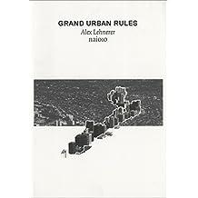 Grand Urban Rules
