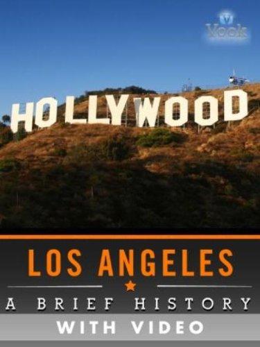 Los Angeles: A Brief History