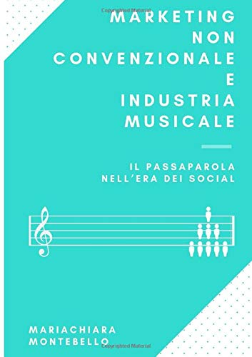 Marketing non convenzionale e industria musicale