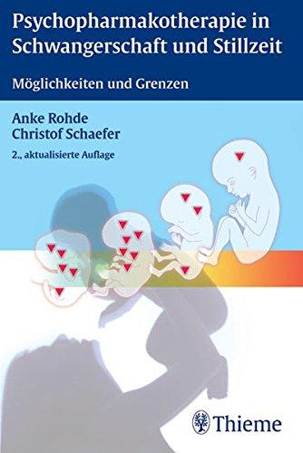 Psychopharmakotherapie in Schwangerschaft und Stillzeit: Möglichkeiten und Grenzen