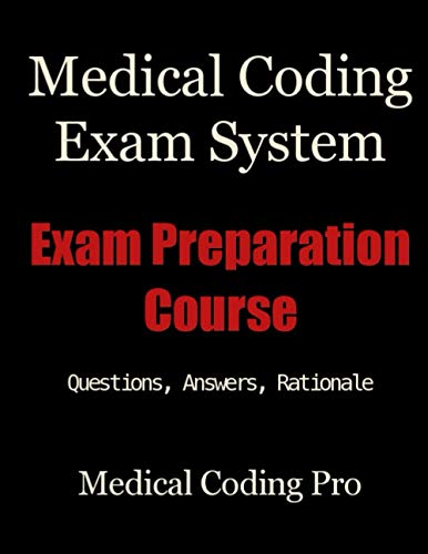 Medical Coding Exam System: Exam Preparation Course Paperback – May 1, 2013