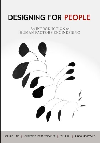 1539808009 - Designing for People: An Introduction to Human Factors Engineering