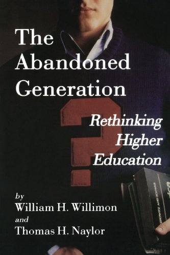 The Abandoned Generation: Rethinking Higher Education -
