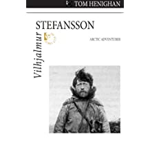 Vilhjalmur Stefansson: Arctic Adventurer (Quest Biography Book 23)