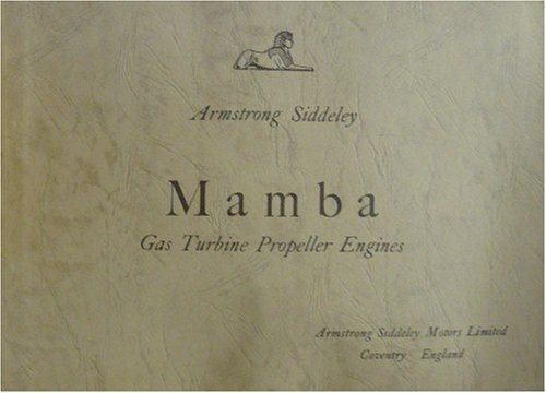 Armstrong Siddeley - Mamba - Gas Turbine Propeller Engines - Illustrated Specifications Brochure ()