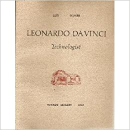 leonardo da vinci technologist burndy library publication no 25