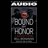 Bound by Honor: A Mafioso's Story by Bill Bonanno front cover