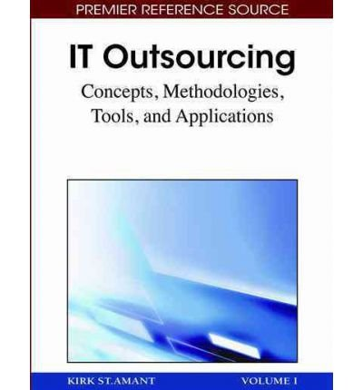 IT Outsourcing: Concepts, Methodologies, Tools, and Applications