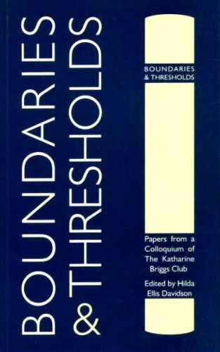 Boundaries and Thresholds: Papers from a Colloquium of the Katherine Briggs Club