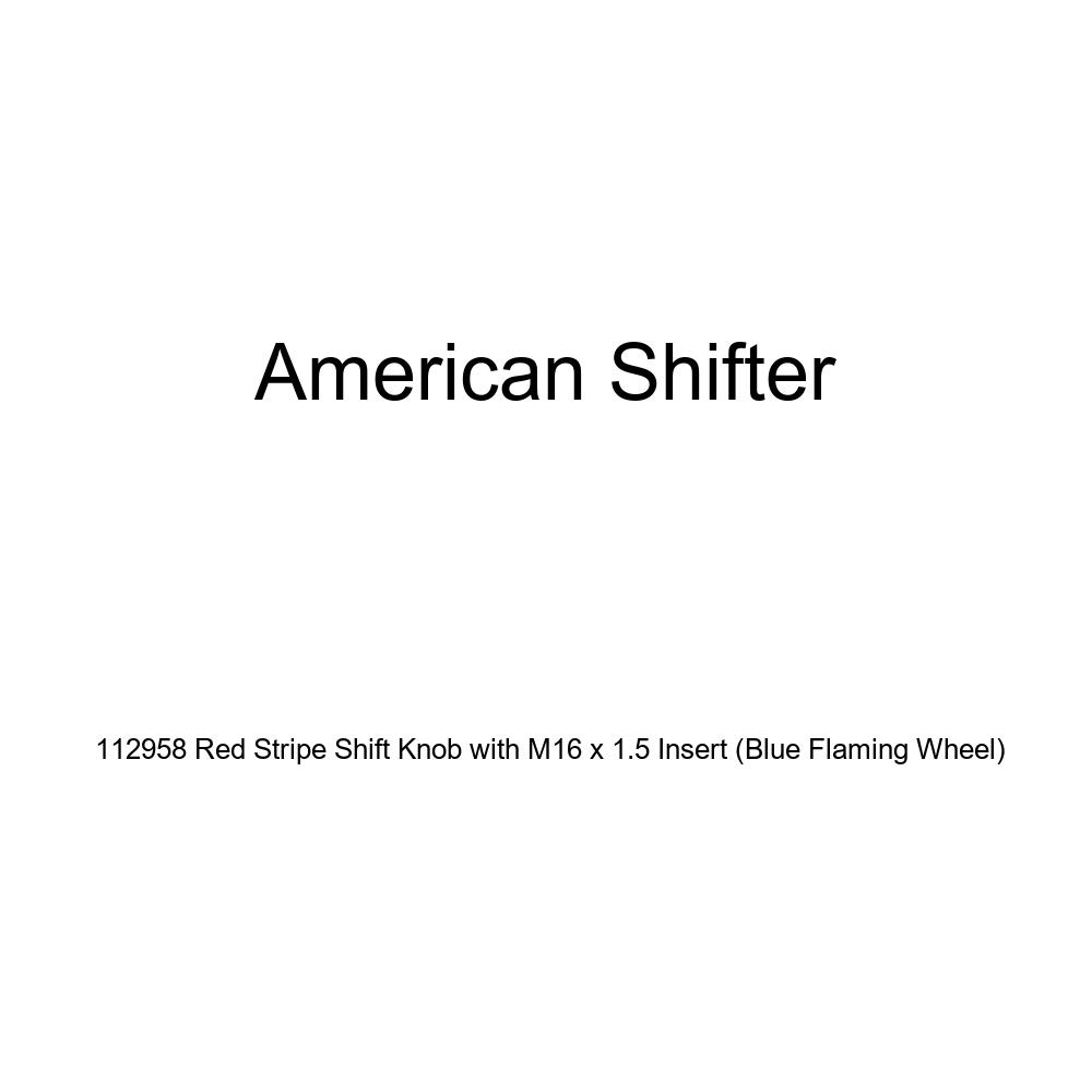 American Shifter 112958 Red Stripe Shift Knob with M16 x 1.5 Insert Blue Flaming Wheel