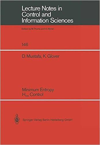 Vapaa kirjan latausohjelma Minimum Entropy H_ Control (Lecture Notes in Control and Information Sciences) 3540529470 PDF iBook