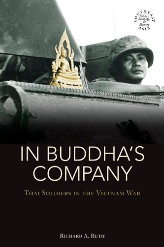 Best Thai Of Wars - In Buddha's Company: Thai Soldiers in