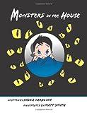 Monsters in the House, Paula Caroline, 1463723121