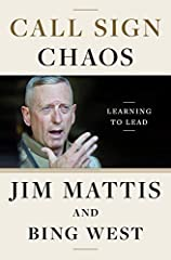 #1 NEW YORK TIMES BESTSELLER • A clear-eyed account of learning how to lead in a chaotic world, by General Jim Mattis—the former Secretary of Defense and one of the most formidable strategic thinkers of our time—and Bing West, a former assist...