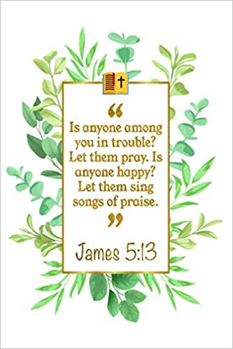 Is Anyone Among You In Trouble? Let Them Pray  Is Anyone