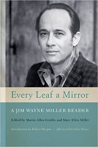Book Every Leaf a Mirror: A Jim Wayne Miller Reader (2014-08-28)