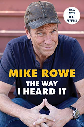 Book cover from The Way I Heard It by Mike Rowe