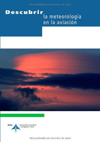 Descargar Libro Descubrir La Meteorología En La Aviación Blanca González López