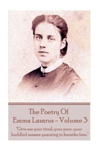 The Poetry of Emma Lazarus - Volume 3: