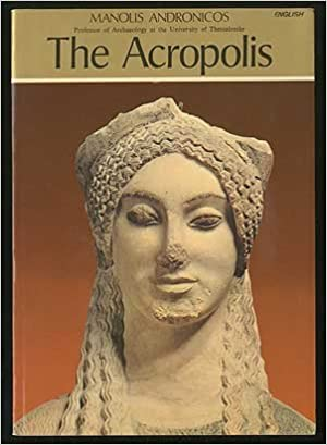 by Andronicos Manolis Paperback Book The The Acropolis Archaeological Guides