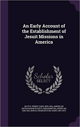 Book An Early Account of the Establishment of Jesuit Missions in America