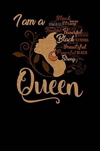 (I'm a Queen Black Beautiful Powerful Strong: College Ruled Lined Paper, 120 pages, 6 x 9)