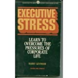 Executive Stress, Harry Levinson, 0451623770