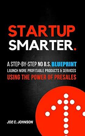 Startup smarter a step by step no bs blueprint to launch more download een van de gratis kindle apps om kindle boeken te lezen op je smartphone tablet en computer malvernweather Images
