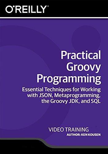 Practical Groovy Programming [Online Code]