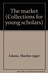Title: The market Collections for young scholars