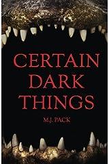 Certain Dark Things: Stories Paperback