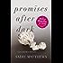 Promises After Dark: After Dark Book Three