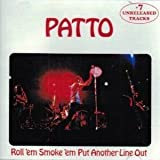 Roll 'em Smoke 'em Put Another by Patto