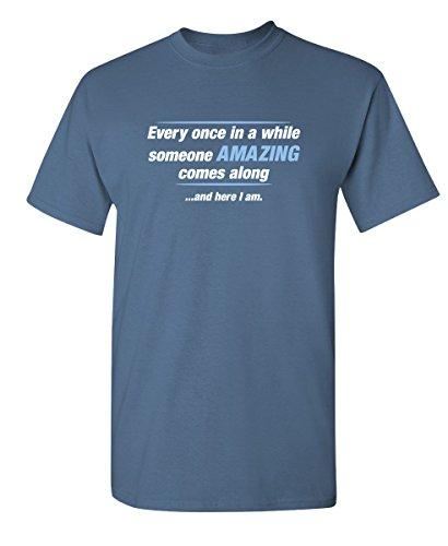 Someone Amazing Novelty Graphic Sarcastic Funny T Shirt XL Dusk ()