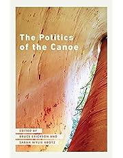 The Politics of the Canoe