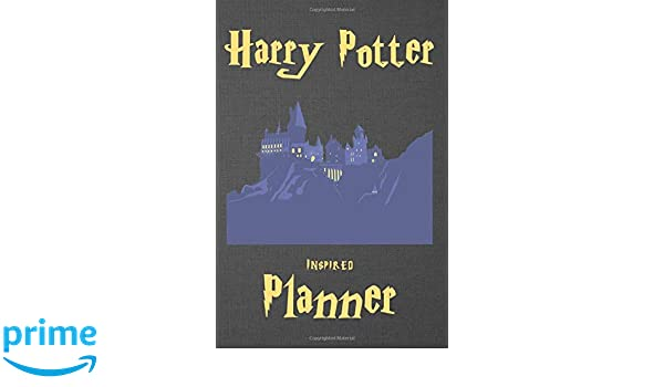 Harry Potter Inspired Planner: Magical and Illustrated ...