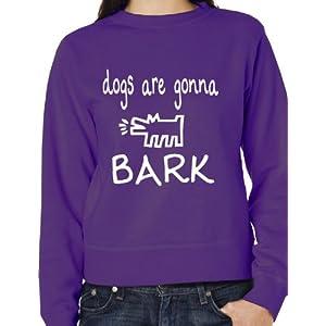 Print4u The Janoskians Dogs Gonna Bark Unisex Sweatshirt Size S-xxl