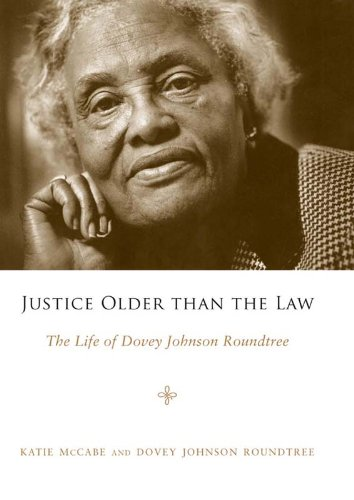 Justice Older Than the Law: the Life of Dovey Johnson Roundtree cover