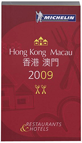 Michelin Guide Hong Kong and Macau Restaurants & Hotels (Michelin Guides) (English and Chinese...