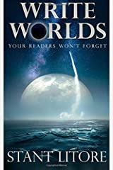 Write Worlds Your Readers Won't Forget Paperback