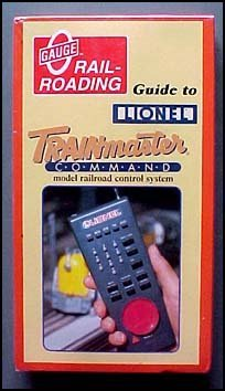 Gauge Railroading Guide to Lionel Trainmaster Command Model Railroad Control System