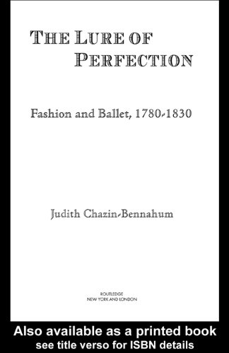 [The Lure of Perfection: Fashion and Ballet, 1780-1830] (Classical Ballet Costume History)
