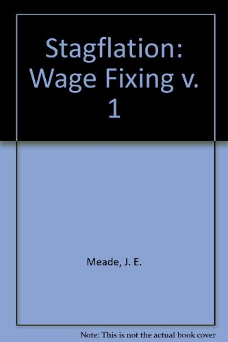 Stagflation: Wage Fixing v. 1